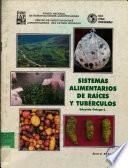 Sistemas Alimentarios de Raices Y Tuberculos