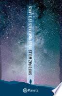 Sixto Paz y los visitantes estelares