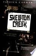 Skeleton Creek, el diario de Ryan
