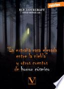 """""""La extraña casa elevada entre la niebla"""" y otros cuentos de horror cósmico"""