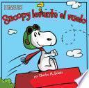 Snoopy Levanta el Vuelo = Snoopy Takes Off