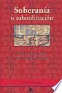 Soberanía o subordinación