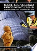 Sobrepeso/obesidad, ejercicio físico y salud