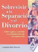 Sobrevivir a la separación y el divorcio