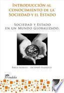 Sociedad y estado en un mundo globalizado