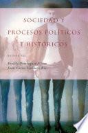 Sociedad y procesos políticos e históricos