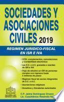 SOCIEDADES Y ASOCIACIONES CIVILES REGIMEN JURIDICO-FISCAL 2019