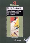 Sociología política de las reformas educativas