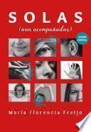Solas (aun acompañadas) - Edición especial
