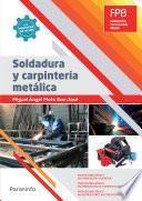 Soldadura y carpintería metálica