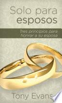 Solo para esposos / For Married Men Only