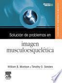 Solución de problemas en imagen musculoesquelética + CD-ROM