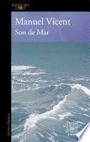 Son de Mar (Premio Alfaguara de novela 1999)