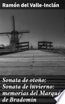 Sonata de otoño; Sonata de invierno: memorias del Marqués de Bradomín