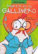 Sorpresa En El Gallinero