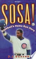 Sosa! Baseball's Home Run Hero