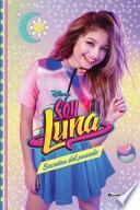 Soy Luna 10. Secretos del pasado
