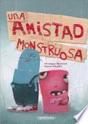 SPA-AMISTAD MONSTRUOSA