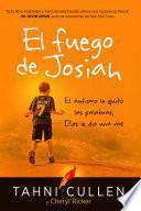SPA-FUEGO DE JOSIAH / THE JOSI