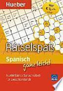 Spanisch ganz leicht Rätselspaß