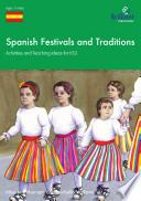 Spanish Festivals and Traditions