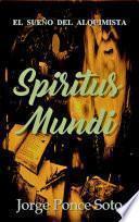 Spititus Mundi