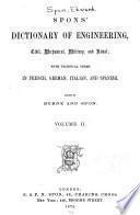 Spon's Dictionary of Engineering, Civil, Mechanical, Military, and Naval: Da-Ir