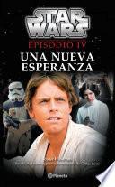 Star Wars. Episodio IV. Una nueva esperanza