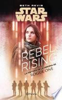 Star Wars. Rebel Rising