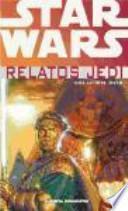 Star Wars, Relatos Jedi 2