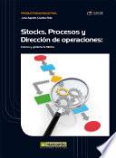 Stock, Procesos y Dirección de Operaciones