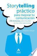 Storytelling práctico para mejorar tu comunicación