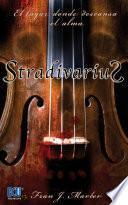 STRADIVARIUS. El lugar donde descansa el alma