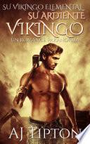 Su Ardiente Vikingo: Un Romance Paranormal
