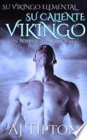 Su Caliente Vikingo: Un Romance Paranormal
