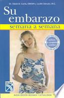 Su Embarazo Semana a Semana / Your Pegnancy Week by Week