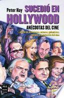 Sucedio en Hollywood / It happened in Hollywood