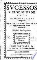 Sucessos y Prodigios de Amor, en octo novelas exemplares