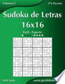Sudoku de Letras 16x16 - De Fácil a Experto - Volumen 5 - 276 Puzzles
