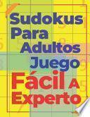 Sudokus Para Adultos Juego Fácil A Experto