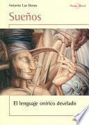 Suenos / Dreams