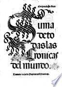 Suma de todas las Cronicas del mundo llamado en latin suplementum cronicarum