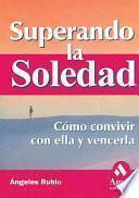 SUPERANDO LA SOLEDAD