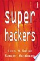 Superhackers