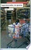 Supermercados, no gracias