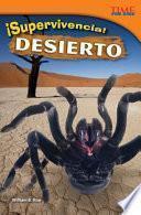 ¡Supervivencia! Desierto (Survival! Desert) (Spanish Version)
