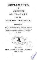 Suplemento ó adiciones al tratado de la sagrada luminaria