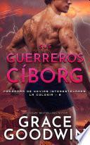 Sus guerreros cíborg