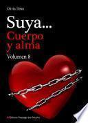 Suya, cuerpo y alma - Volumen 8