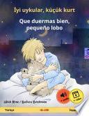 İyi uykular, küçük kurt – Que duermas bien, pequeño lobo (Türkçe – İspanyolca)